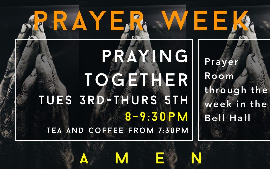 Prayer Week- Praying Together/3-5th September 8:00-9:30pm
